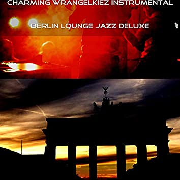 Charming Wrangelkiez Instrumental