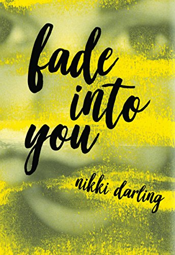Fade Into You (English Edition)