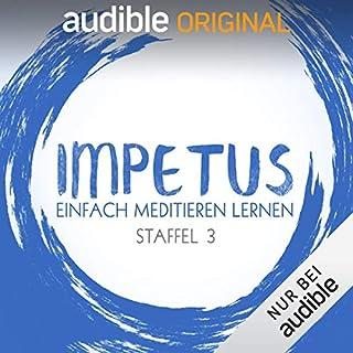 Impetus - Einfach meditieren lernen: Staffel 3 (Original Podcast) Titelbild