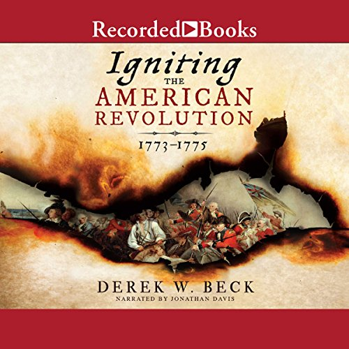 Igniting the American Revolution audiobook cover art