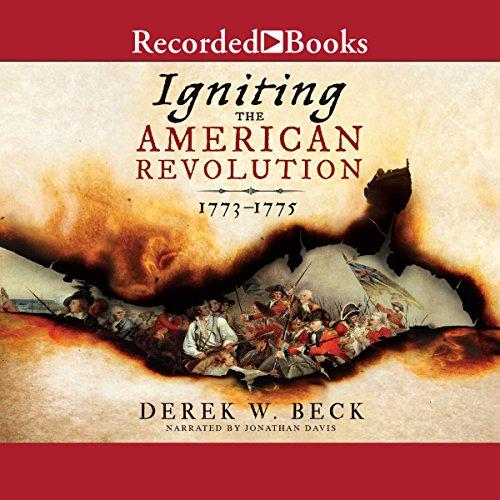 Igniting the American Revolution Titelbild