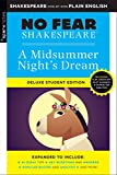 Midsummer Night's Dream: No Fear Shakespeare Deluxe Student Edition (Volume 6)