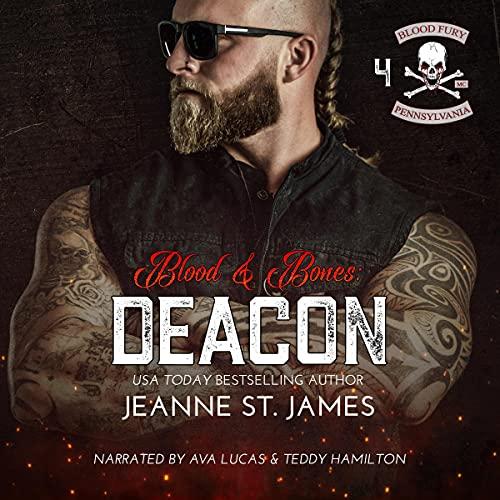 Blood & Bones: Deacon: Blood Fury MC, Book 4