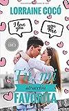 Tú, mi atracción favorita (Serie Sweet Love)