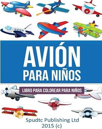 Avión para niños: Libro para colorear para niños (Spanish Edition)