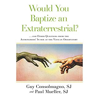 Would You Baptize an Extraterrestrial? audiobook cover art