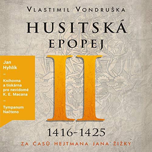 Za časů hejtmana Jana Žižky. 1416-1425 cover art