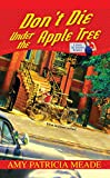 Don't Die Under the Apple Tree (Rosie the Riveter Mysteries)