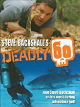Steve Backshall's Deadly 60 by Steve Backshall (2009-04-24)