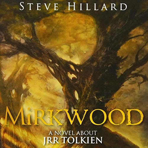 Mirkwood Audiobook By Steve Hillard cover art