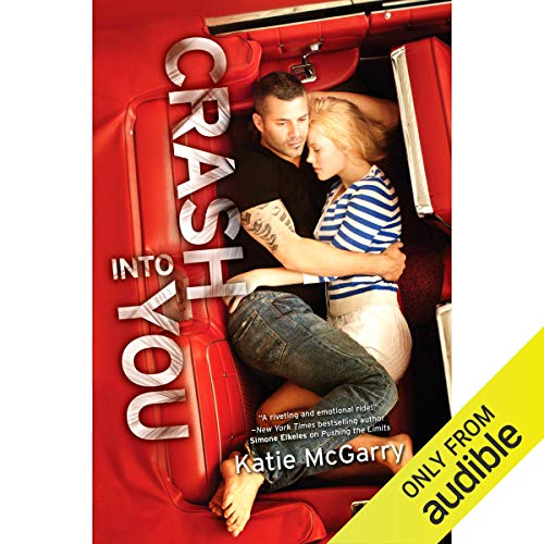 Crash into You audiobook cover art