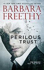 Perilous Trust (Off The Grid: FBI Series Book 1)