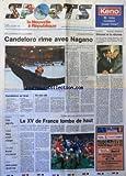 NOUVELLE REPUBLIQUE SPORTS (LA) [No 264] du 21/02/1994 - JEUX OLYMPIQUES / CANDELORO RIME AVEC NAGANO - FOOT / SIMONET ET LA REFORME - RUGBY / TOURNOI DES CINQ NATIONS GALLES ET FRANCE - BASKET / CHOLET PIEGE A PAU - TENNIS / EDBERG EN VERVE A STUTTGART - CYCLISME / BROCHARD ROI DU HAUT-VAR - VOILE / AUTISSIER REPREND LA MER