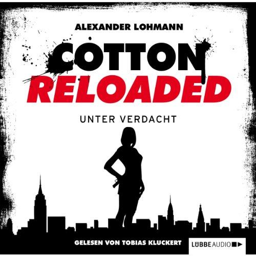 Unter Verdacht (Cotton Reloaded 19) Titelbild