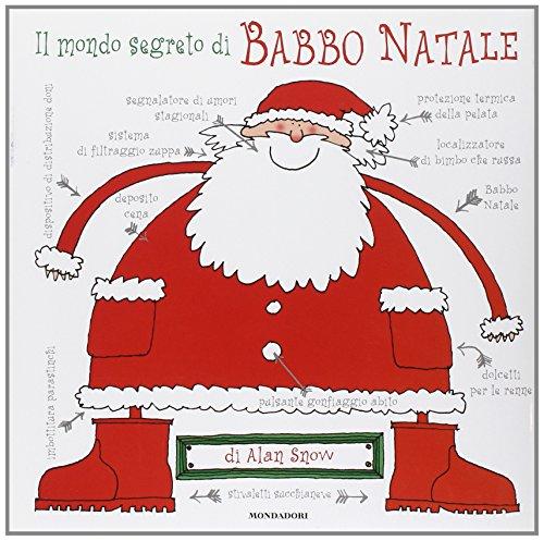 Preisvergleich Produktbild Il mondo segreto di Babbo Natale