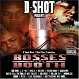 Bosses in the Booth by D-Shot (2004-11-02)