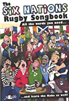 The Six Nations Rugby Songbook
