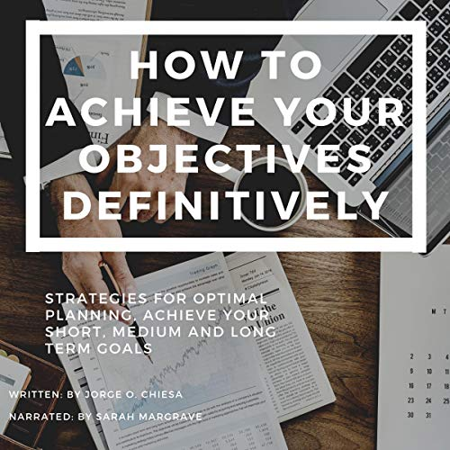 How to Achieve Your Objectives Definitively cover art