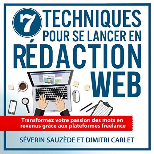 Couverture de 7 techniques pour se lancer en rédaction web