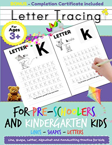 Letter Tracing For Pre-Schoolers and Kindergarten Kids: Alphabet Handwriting Practice for Kids 3 - 5 to Practice Pen Control, Line Tracing, Letters, and Shapes: ABC Print Handwriting Book