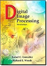 Digital Image Processing by Rafael C. Gonzalez (2007-08-21)
