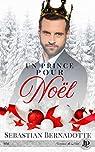 Un prince pour Noël par Bernadotte