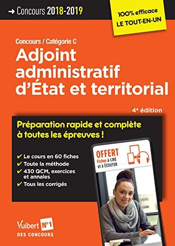 Concours Adjoint Administratif Detat Et Territorial Preparation Rapide Et Complete A Toutes Les Epreuves Concours 2018 2019