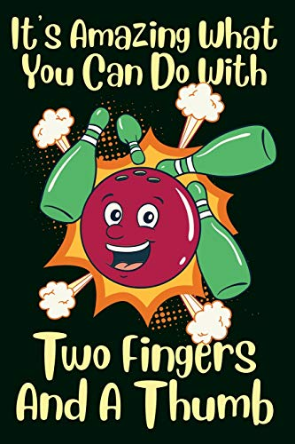 Bowling Notizbuch 2 Finger und ein Daumen: Din A5 Bowling Notizbuch mit 120 linierten Seiten Bowling Geschenk