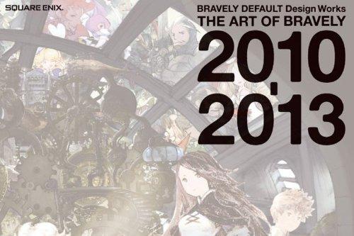 BRAVELY DEFAULT Design Works THE ART OF BRAVELY 2010-2013 Artbook