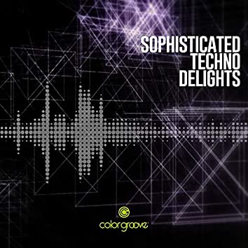 Sophisticated Techno Delights