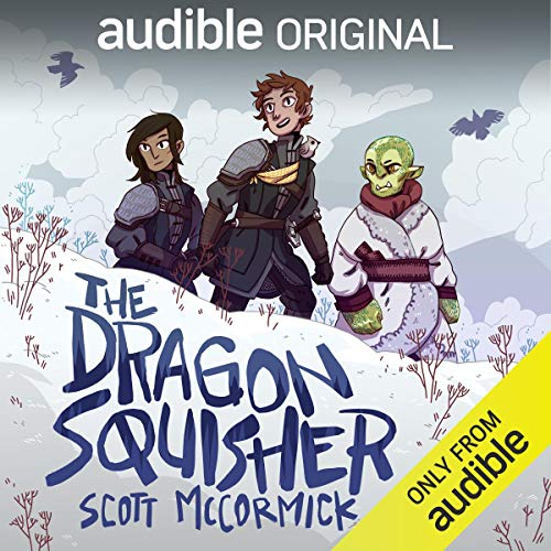 The Dragon Squisher Audiobook By Scott McCormick cover art