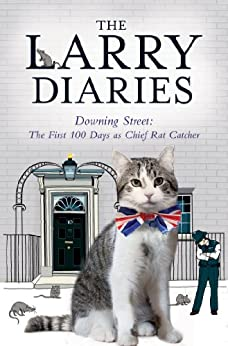The Larry Diaries: Downing Street - The First 100 Days by [Simon & Schuster UK]