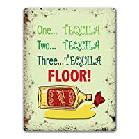 One Two Three Tequila Sign、Vintage Bar Pub Man Cave Wall Art Metal Tin Sign for BBQ Restaurant Funny Decor Accents 16 x12インチ