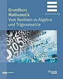 Grundkurs Mathematik: Vom Rechnen zu Algebra und Trigonometrie (BR Telekolleg) (German Edition)