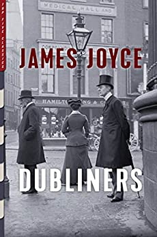 Dubliners (Illustrated): With Photographs of Period Dublin by J.J. Clarke (Top Five Classics Book 30) by [James Joyce, J.J. Clarke]