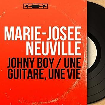Johny Boy / Une guitare, une vie (Mono Version)