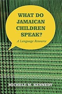 What Do Jamaican Children Speak?: A Language Resource