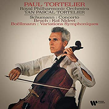 Schumann: Cello Concerto - Bruch: Kol Nidrei - Boëllmann: Variations symphoniques