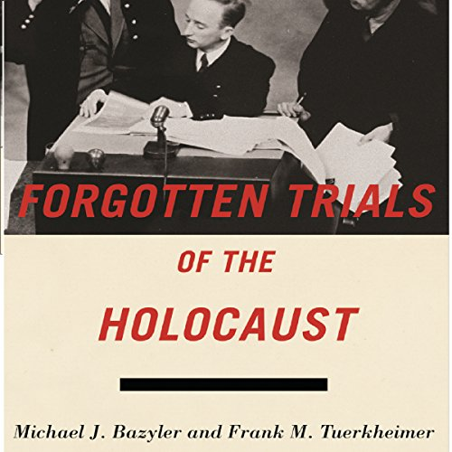 Forgotten Trials of the Holocaust audiobook cover art