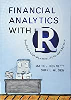 Financial Analytics with R: Building a Laptop Laboratory for Data Science