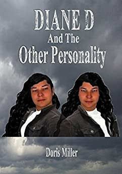 DIANE D: And The Other Personality by [Doris Miller]