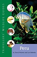 Travellers' Wildlife Guides Peru by David L. Pearson Les Beletsky(2014-12-03)