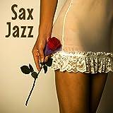 Instrumental Saxofon Jazz Ambiental - Sexy Chill Smooth Canciones de Fondo para Momentos Sensuales, Romance, Relajación, Comedor, Lectura y Bodas