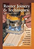 Router Joinery & Techniques