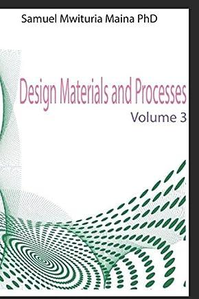 Design Materials and Processes volume 3