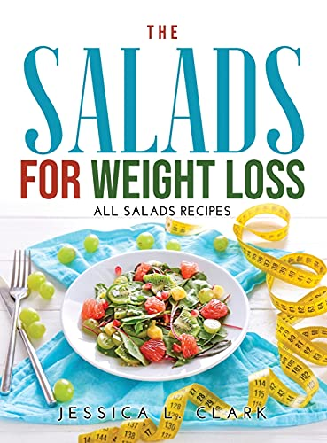 The Salads for Weight Loss: All salads recipes