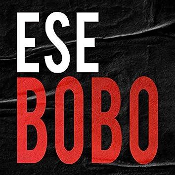 Ese Bobo