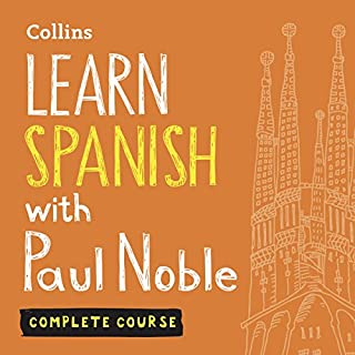 Couverture de Learn Spanish with Paul Noble: Complete Course: Spanish Made Easy with Your Personal Language Coach