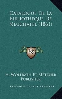 Catalogue de La Bibliotheque de Neuchatel (1861)