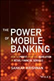 The Power of Mobile Banking: How to Profit from the...